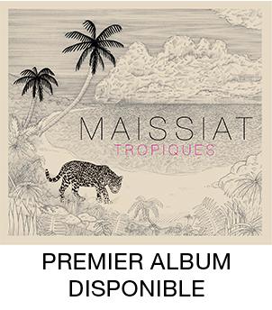 Maissiat - 1er album 'Tropiques', disponible.